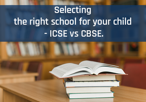 Selecting-the-right-school-for-your-child-ICSE-or-CBSE