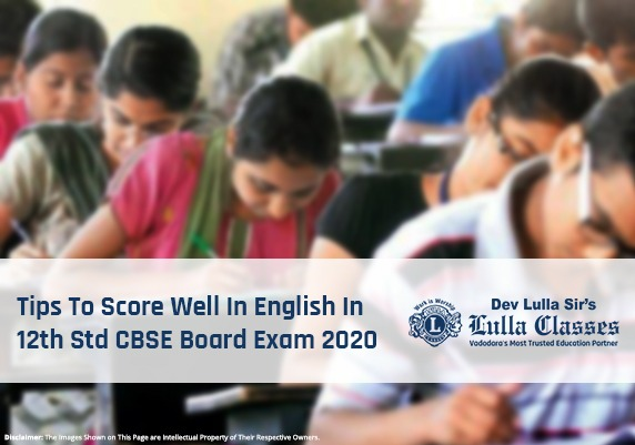 Tips To Score Well In English In 12th Std CBSE Board Exam 2020-Dev Sirs-Lulla Classes