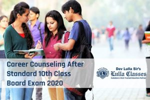 Career Counseling After Standard 10th Class Board Exam 2020-Dev Sirs Lulla-Classes Vadodara