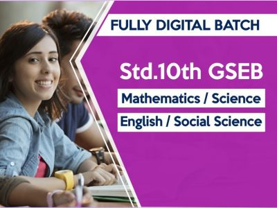 Fully Digital Batch For STD 10 GSEB